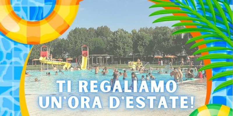 Allo Schiantarelli l'estate dura un'ora in più!